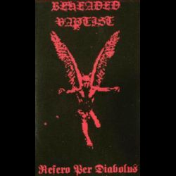 Review for Beheaded Baptist - Refero Per Diabolus