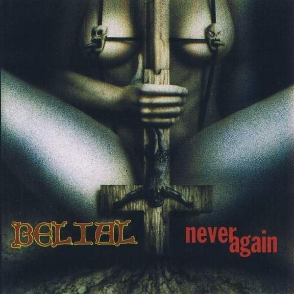 Review for Belial (FIN) - Never Again