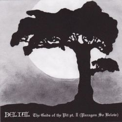 Review for Belial (FIN) - The Gods of the Pit - Part II (Paragon So Below)