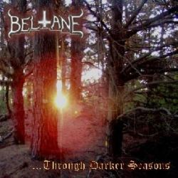 Review for Beltane (NZL) - ...Through Darker Seasons