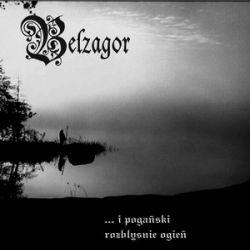 Review for Belzagor - ... i Pogański Rozbłyśnie Ogień