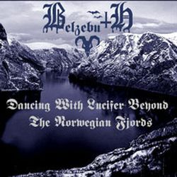 Review for Belzebuth (TUR) - Dancing with Lucifer Beyond the Norwegian Fjords