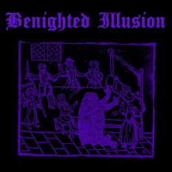 Review for Benighted Illusion - Benighted Illusion