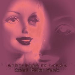 Reviews for Benighted in Sodom - Serial Killer Music