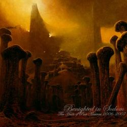 Reviews for Benighted in Sodom - The Halls of Past Miseries (2006-2007)