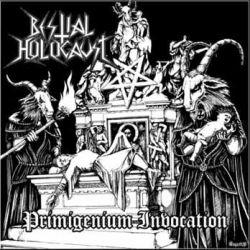 Reviews for Bestial Holocaust - Primigenium Invocation