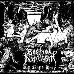 Review for Bestial Nihilism - Kill Rape Hate