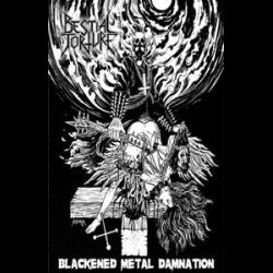 Review for Bestial Torture - Blackened Metal Damnation