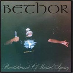 Review for Bethor (SRB) - Bewitchment of Mortal Agony