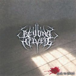 Review for Beyond Helvete - Back to Blood (A Heritage of Pain and Self-Destruction)