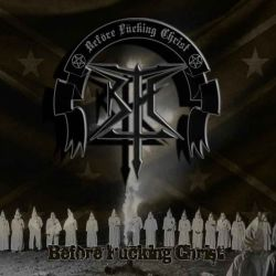 Review for B.F.C. - Before Fucking Christ