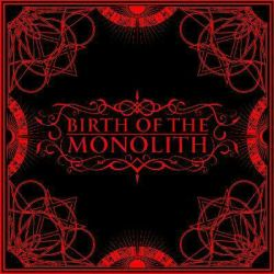 Review for Birth of the Monolith - Birth of the Monolith