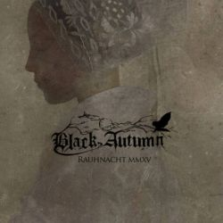 Review for Black Autumn - Rauhnacht MMXV