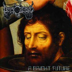 Reviews for Black Bleeding - A Bright Future