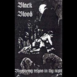 Review for Black Blood - Blasphemy Reigns in Thy Night