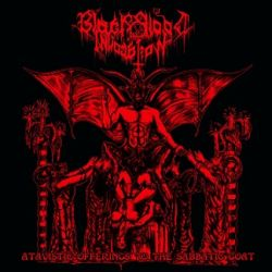 Review for Black Blood Invocation - Atavistic Offerings to the Sabbatic Goat