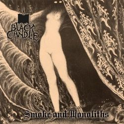 Review for Black Candle - Smoke and Monoliths