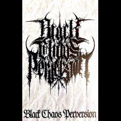 Review for Black Chaos Perversion - Demo MMXV