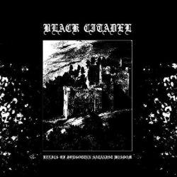 Review for Black Citadel - Relics of Forgotten Satanist Wisdom