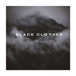 Review for Black Clothes - Lygophilia