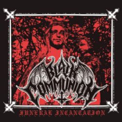 Review for Black Communion (COL) - Funeral Incantation