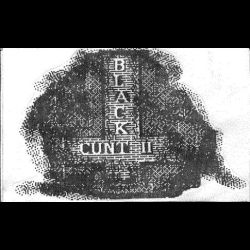 Reviews for Black Cunt - Just When You Thought It Was Safe