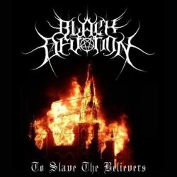 Review for Black Devotion (BRA) - To Slave the Believers