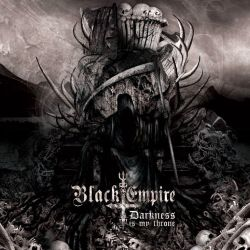 Review for Black Empire (CAN) - Darkness Is My Throne