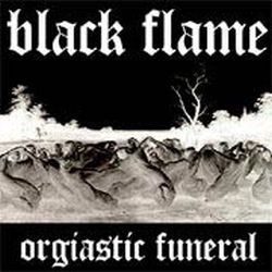 Review for Black Flame - Orgiastic Funeral