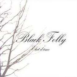 Black Folly - État d'Âme
