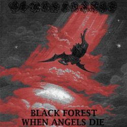 Review for Black Forest (USA) - When Angels Die