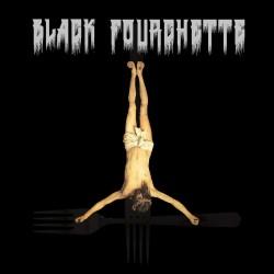 Black Fourchette - Black Fourchette