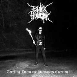 Review for Black Holocaust - Torching Down the Patriarchs Creation!