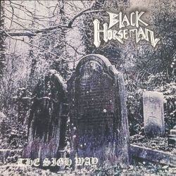 Review for Black Horseman - The Sigh Way