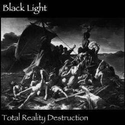 Review for Black Light - Total Reality Destruction