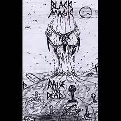 Review for Black Magic - Raise the Dead