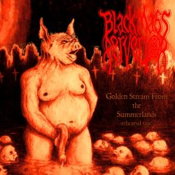 Review for Black Mass Pervertor - Golden Stream from the Summerlands