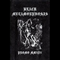 Reviews for Black Metamorphosis - Promo MMXIX