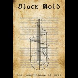 Reviews for Black Mold - The Inheritance of Evil