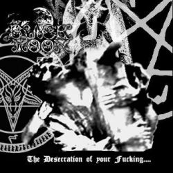 Review for Black Moon - The Desecration of Your Fucking... God