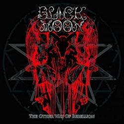 Reviews for Black Moon - The Other Way of Rebellion