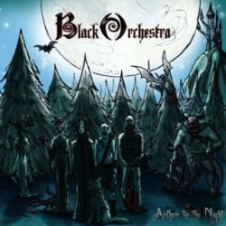 Reviews for Black Orchestra - Anthem to the Night