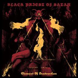 Review for Black Priest of Satan - Element of Destruction