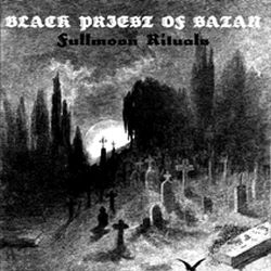 Review for Black Priest of Satan - Fullmoon Rituals