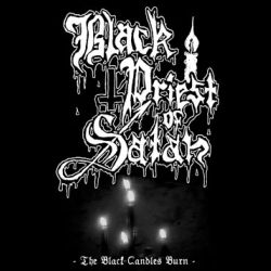 Review for Black Priest of Satan - The Black Candles Burn