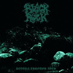 Black Rock - Return Through Ages