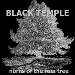 Review for Black Temple (AUS) - Norns of the Ruin Tree