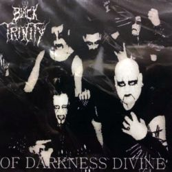 Review for Black Trinity (USA) - Of Darkness Divine