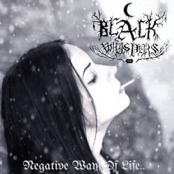 Review for Black Whispers - Negative Ways of Life