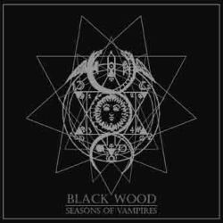 Review for Black Wood (PER) - Seasons of Vampires